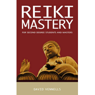 Reiki Mastery: For Second Degree Advanced and Reiki Masters (BOK)