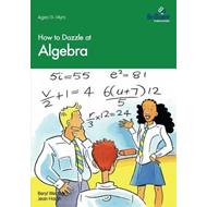 How to Dazzle at Algebra (BOK)