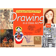 Drawing is a Class Act, Years 1-2 (BOK)