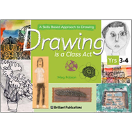 Drawing is a Class Act, Years 3-4 (BOK)