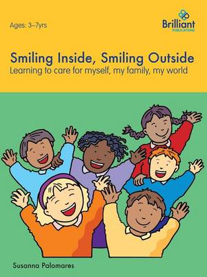 Smiling Inside, Smiling Outside: Learning to Care for Myself, My Family, My World (BOK)