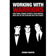 Working With Warriors (BOK)