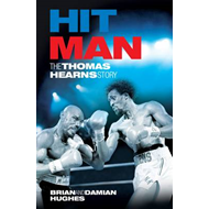 Hit Man: The Thomas Hearns Story (BOK)