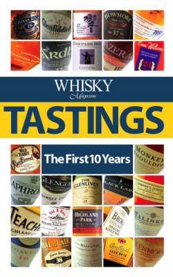 """Whisky Magazine"" Tastings: The First 10 Years (BOK)"