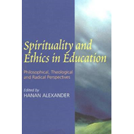 Spirituality and Ethics in Education (BOK)