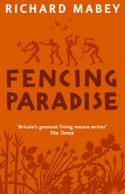 Fencing Paradise: The Uses and Abuses of Plants (BOK)