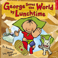 George Saves The World By Lunchtime (BOK)