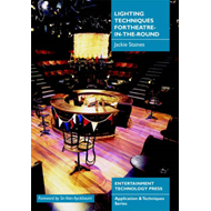 Lighting Techniques for Theatre-in-the-round (BOK)