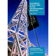 Aluminium Structures in the Entertainment Industry (BOK)
