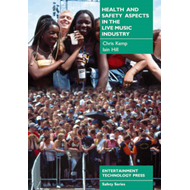 Health and Safety Aspects in the Live Music Industry (BOK)