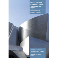 Walt Disney Concert Hall: The Backstage Story (BOK)