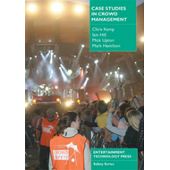 Case Studies in Crowd Management (BOK)