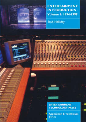 Entertainment in Production: v. 1: 1994-1999 (BOK)