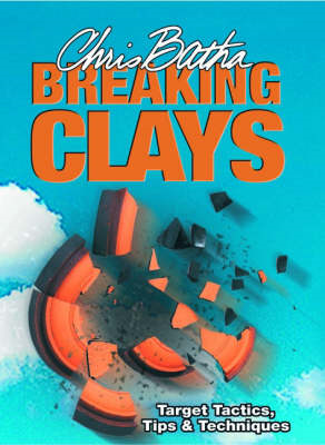 Breaking Clays (BOK)
