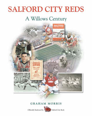 Salford City Reds: 100 Years at the Willows (BOK)
