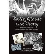 Balls, Gloves and Glory (BOK)