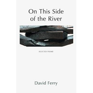 On This Side of the River: Selected Poems (BOK)