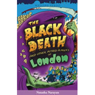 The Black Death and Other Putrid Plagues of London (BOK)