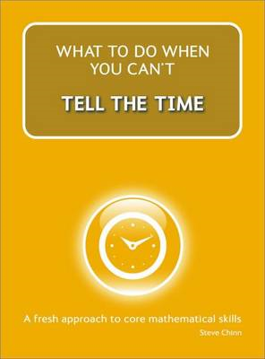 What to Do When You Can't Tell the Time (BOK)