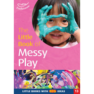 Little Book of Messy Play (BOK)