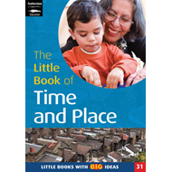 The Little Book of Time and Place: Little Books with Big Ideas (BOK)