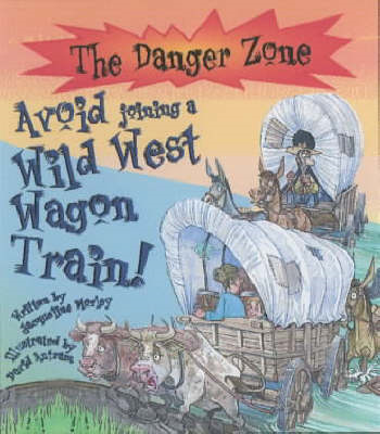 Avoid Joining a Wild West Wagon Train! (BOK)