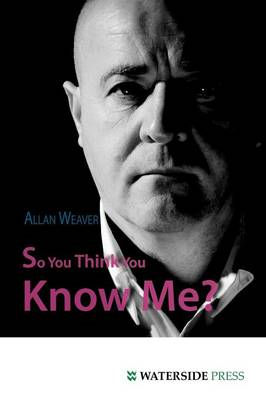 So You Think You Know Me? (BOK)