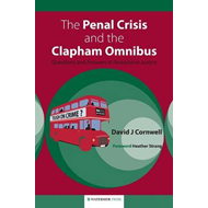 Penal Crisis and the Clapham Omnibus (BOK)