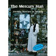 The Mercury Man: Freddie Mercury in My Life (BOK)