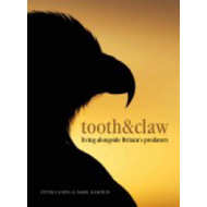 Tooth and Claw: Living Alongside Britain's Predators (BOK)
