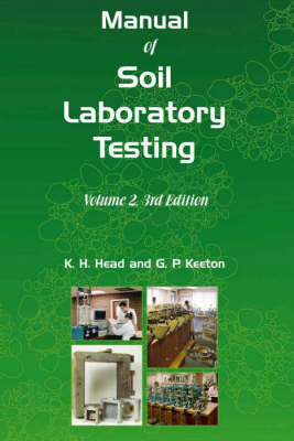 Manual of Soil Laboratory Testing: Pt. 2: Permeability, Shear Strength and Compressibility Tests (BOK)