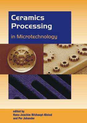 Ceramics Processing in Microtechnology (BOK)