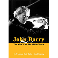 John Barry: The Man with the Midas Touch (BOK)