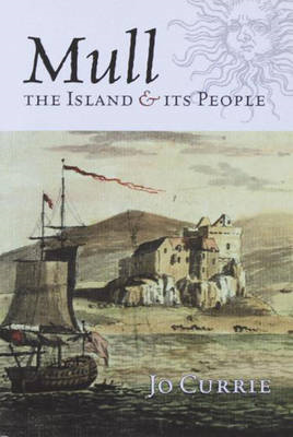 Mull: The Island and Its People (BOK)
