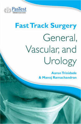 Fast Track Surgery: General, Vascular and Urology (BOK)