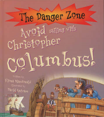 Avoid Sailing with Christopher Columbus! (BOK)