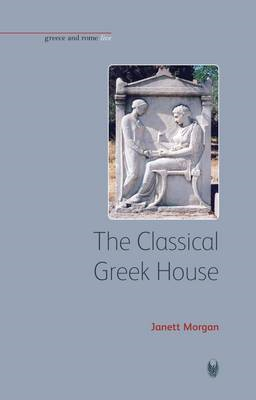 The Classical Greek House (BOK)