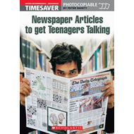 Newspaper Articles to Get Teenagers Talking (BOK)
