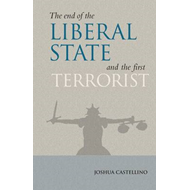 The End of the Liberal State and the First Terrorist (BOK)