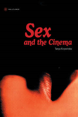 Sex and the Cinema (BOK)