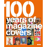 100 Years of Magazine Covers (BOK)