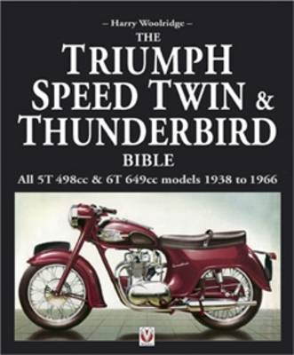 Triumph Speed Twin and Thunderbird Bible (BOK)