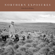 Northern Exposures: Rural Life in the North East (BOK)