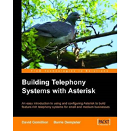 Building Telephony Systems with Asterisk (BOK)