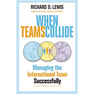 When Teams Collide: Managing the International Team Successfully (BOK)