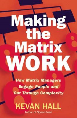 Making the Matrix Work (BOK)