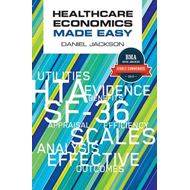 Healthcare Economics Made Easy (BOK)