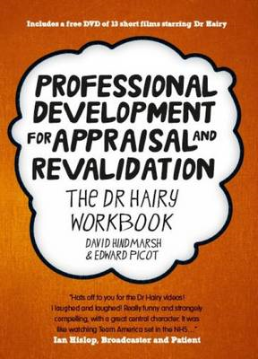 Professional Development for Appraisal and Revalidation: The Dr Hairy Workbook (BOK)