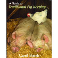 A Guide to Traditional Pig Keeping (BOK)