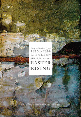 1916 in 1966: Commemorating the Easter Rising (BOK)